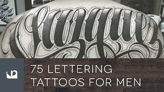 75 Lettering Tattoos For Men