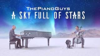 ThePianoGuys - A Sky Full of Stars (Coldplay) for Piano and Cello