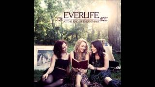 Everlife - At The End Of Everything (Audio)