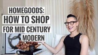HomeGoods | How To Shop For Mid Century Modern On A Budget!
