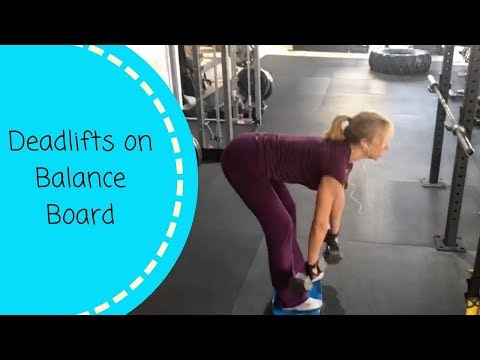 Deadlifts on Balance Board