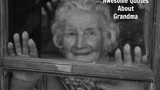 Quotes About Grandma.