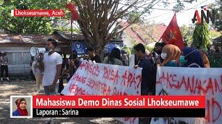 Mahasiswa Demo Dinsos Lhokseumawe