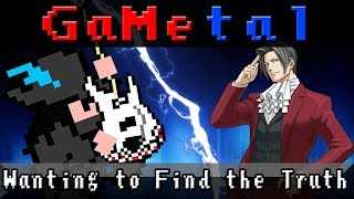 Pursuit ~ Wanting to Find the Truth (Gyakuten Kenji 2/Ace Attorney Investigations 2) - GaMetal Remix