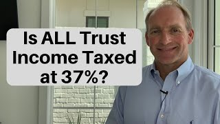 How Do Trusts Get Taxed?