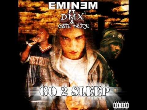 Go To Sleep  - Eminem, feat DMX, Obie Trice