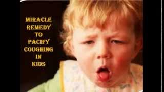 Miracle way to stop coughing in kids !!!