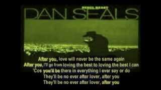 Dan Seals - After You ( + lyrics 1983)