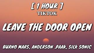 Burno Mars - Leave The Door Open (Lyrics) [1 Hour Loop] ft. Andeeson .Paak, Silk Sonic