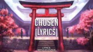 TheFatRat & Anna Yvette & Laura Brehm - Chosen [Lyrics]