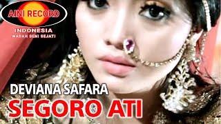 Download lagu Deviana Safara Segoro Ati Mp3