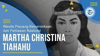 Profil Martha Christina Tiahahu - Wanita Pejuang Kemerdekaan dan Pahlawan Nasional