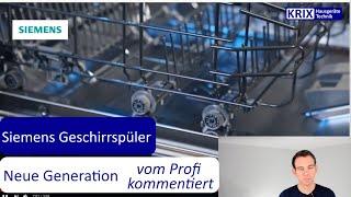 Neue Siemens Geschirrspüler - Der Zeit voraus - Was können diese Geräte?
