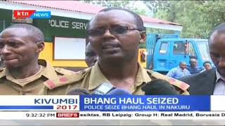 Police in Nakuru seize bhang haul estimated to cost Sh3m with one suspect arrested