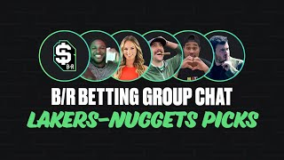 B/R Betting Group Chat Show: Lakers-Nuggets Game 3