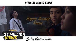 Lirik Lagu 'Balik Kanan Wae' - Happy Asmara Lengkap dengan Chord Kunci Gitar