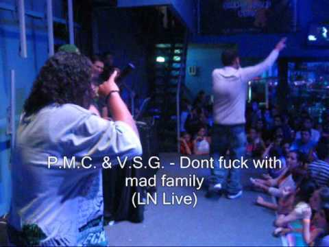 P M C & V S G Dont fuck with mad family LN Live www reggaeworldcrew net