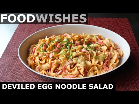 Deviled Egg Noodle Salad – Food Wishes