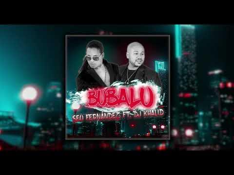Bubalu - Seo Fernadez ft. Dj Khalid (Version Bachata)