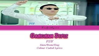 PSY(싸이)   GANGNAM STYLE(강남스타일) Colour Coded Lyrics (HanRomEng) By Taefiedlyrics