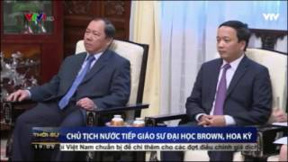 Chủ tịch Trần Đại Quang tiếp Gs. John Savage cùng Lãnh đạo Vietnam Report