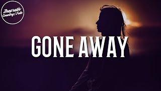 Whiskey Myers - Gone Away (Lyrics)