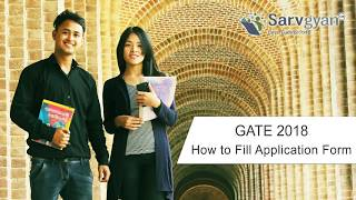 Learn How to fill GATE 2018 Application Form | Step by Step Guide