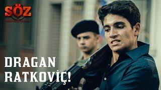 Söz   51.Bölüm - Dragan Ratkoviç!