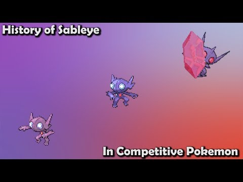 How GOOD was Sableye ACTUALLY? - History of Sableye in Competitive Pokemon (Gens 3-7)