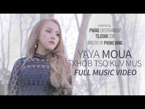 YAYA MOUA - Txhob Tso Kuv Mus [Official Video] (Khosiab Music 2017)