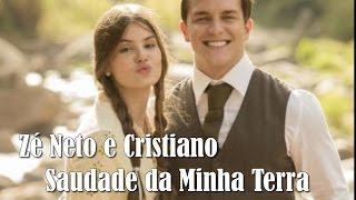 Zé Neto e Cristiano - Saudade da Minha Terra  (Legendado) Trilha Sonora Êta Mundo Bom!
