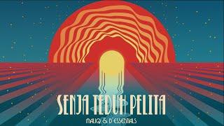 MALIQ  D'Essentials - Senja Teduh Pelita [Official Lyric Video]