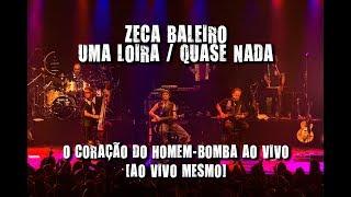 Zeca Baleiro - Uma loira / Quase nada (O coração do Homem-bomba ao vivo. Ao vivo mesmo!)