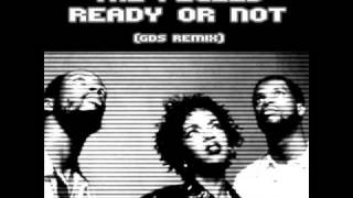 The Fugees - Ready Or Not (GDS Remix)