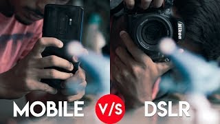 MOBILE vs DSLR CAMERA!