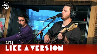 Alt-J plays 'Breezeblocks' for Like A Version