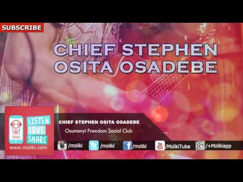 Osumenyi Freedom Social Club | Chief Stephen Osita Osadebe | Official Audio