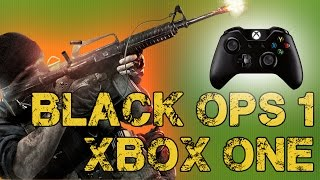 """""""BLACK OPS 1 ON XBOX ONE"""" - Backwards Compatibility & How it works (BO3 Gameplay)"""