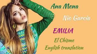 Ana Mena, Nio Garcia, EMILIA- El Chisme [English Translation]