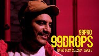 Entrevista CRIOLO   Boca De Lobo   99DROPS
