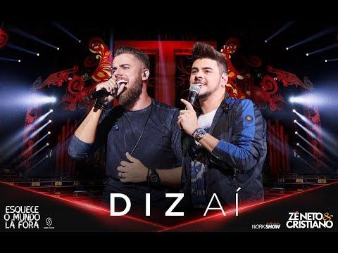 Baixar Zé Neto e Cristiano - DIZ AÍ (2018)