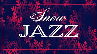 Snow JAZZ - Smooth Winter Music - Chill Out Music