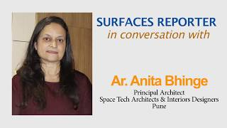 Architect Anita Bhinge in conversation with Surfaces Reporter