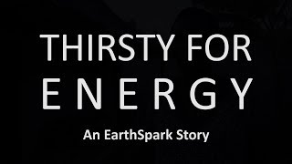 Thirsty for Energy