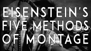 Eisenstein's Methods of Montage Explained | Russian Montage Theory | VIDEO ESSAY