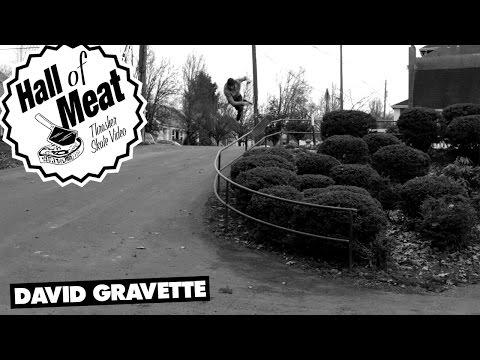 Hall Of Meat: David Gravette