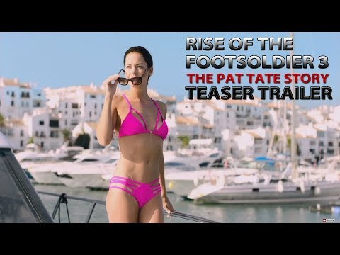 RISE OF THE FOOTSOLDIER 3: The Pat Tate Story - Teaser Trailer