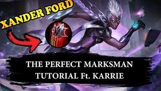 The Perfect Marksman Tutorial Feat. Karrie | Mobile Legends
