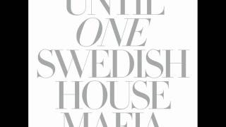 Swedish House Mafia_Nothing But Love (Remode) - Until One - 2010