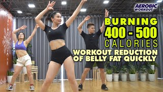 36 Mins Burning 400 - 500 Calories L Workout Reduction Of Belly Fat Quickly L Aerobic Workout